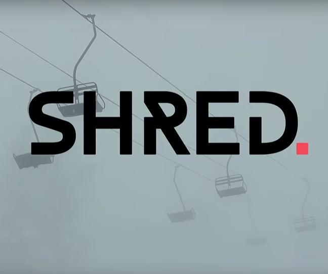 SHRED.